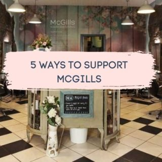 5 Ways To Support McGills Hairdressing