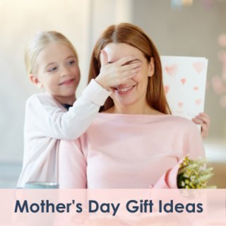 The Best Mother's Day Gift Ideas During Lockdown